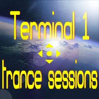 Terminal 1 Trance Sessions — сборник
