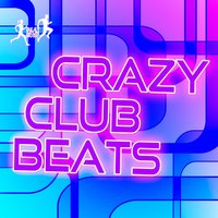 Crazy Club Beats — сборник