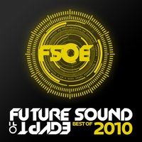 Future Sound of Egypt - Best of 2010 — сборник