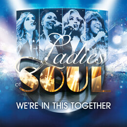 We're In This Together — Ladies Of Soul feat. Edsilia Rombley, Glennis Grace, Berget Lewis & Candy Dulfer