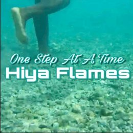One Step at a Time — Hiya Flames
