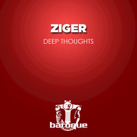 Deep Thoughts — Ziger