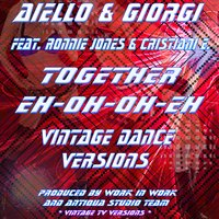 Together Eh Oh Oh Eh — Aiello, Giorgi, Ronnie Jones, Eros Cristiani