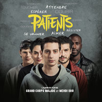 Patients — Grand Corps Malade