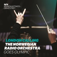 London Calling — The Norwegian Radio Orchestra
