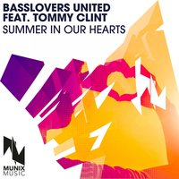 Summer in Our Hearts — Basslovers United, Tommy Clint