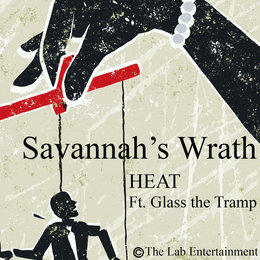 Savannah's Wrath — Heat, Glass the Tramp