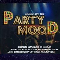 Party Mood — Sonu Vicky Brother