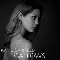 Gallows — Katie Garfield