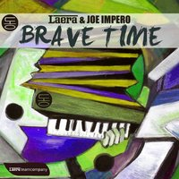 Brave Time — Laera, Joe Impero