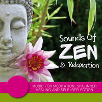 Sounds of Zen & Relaxation - Music for Meditation, Spa, Inner Healing and Self-Reflection — сборник