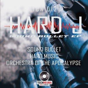 Hard J - Sound Bullet