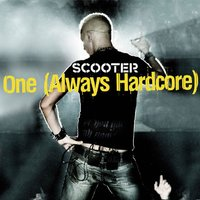 One (Always Hardcore) — Scooter