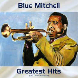 Blue Mitchell Greatest Hits — Blue Mitchell