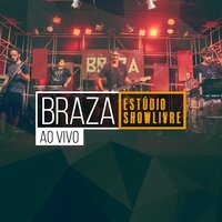 BRAZA no Estúdio Showlivre — BRAZA