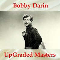 UpGraded Masters — Bobby Darin