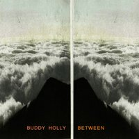 Between — Buddy Holly
