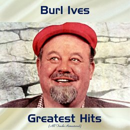 Burl Ives Greatest Hits — Burl Ives