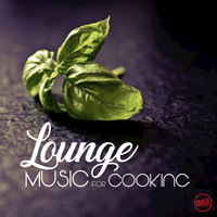Lounge Music for Cooking — сборник