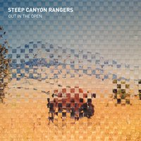 Out in the Open — Steep Canyon Rangers