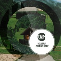 Coming Home — Housefly