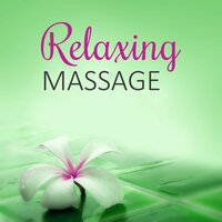 Relaxing Massage – Pure Nature Sounds, Healing Touch, Harmony of Senses, Music Therapy, Oriental Spa, Aromatherapy — Massage Sanctuary