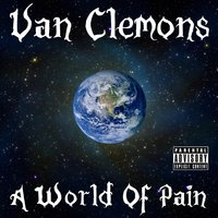 A World of Pain — Van Clemons