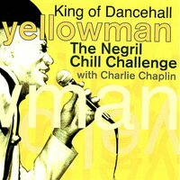 The Negril Chill Challenge — Yellowman