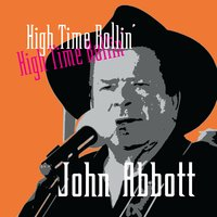 High Time Rollin' — John Abbott