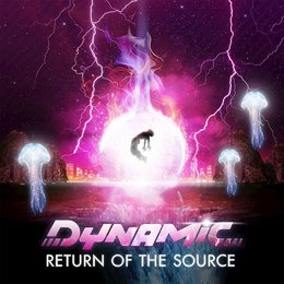 Return of the Source — Dynamic