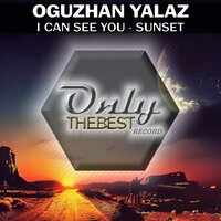 I Can See You / Sunset — Oguzhan Yalaz