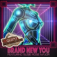 Brand New You — Quint, Susie Rose Major