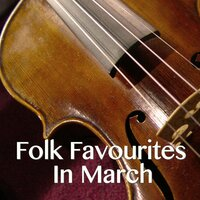 Folk Favourites In March — сборник