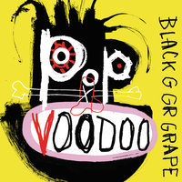 Pop Voodoo — Black Grape