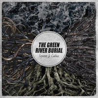 Separate & Coalesce — The Green River Burial