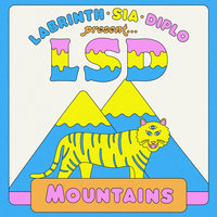Mountains — LSD, Sia, Diplo, Labrinth
