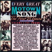 Every Great Motown Song - The First 25 Years Vol. 1:The 1960's — сборник