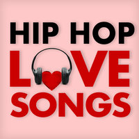 Hip Hop Love Songs — сборник