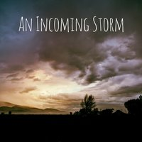 An Incoming Storm — Meditation Music Zone