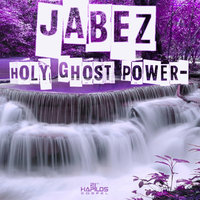 Holy Ghost Power — Jabez