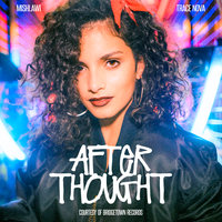 Afterthought — mishlawi