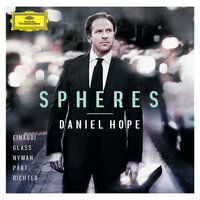 Spheres - Einaudi, Glass, Nyman, Pärt, Richter — Daniel Hope