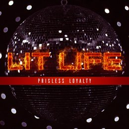 Lit Life — Pri$less Loyalty