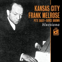 Bluesiana — Kansas City Frank Melrose