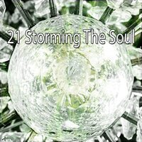 21 Storming the Soul — Thunderstorms