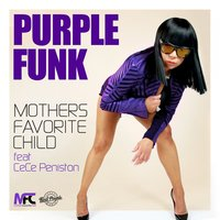 Purple Funk — CeCe Peniston, Mothers Favorite Child, Mothers Favourite Child