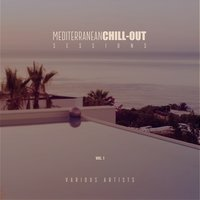 Mediterranean Chill-Out Sessions, Vol. 1 — сборник