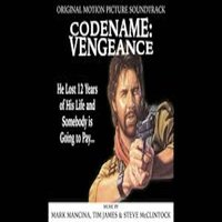 Codename: Vengeance — Tim James, Mark Mancina, STEVEN MCCLINTOCK, McJames