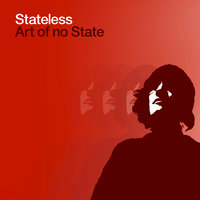 Art Of No State — Stateless