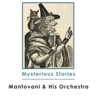 Mysterious Stories — Mantovani & His Orchestra
